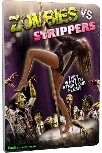 Zombies vs Strippers (2012)-[ฝรั่ง-INTER-EROTIC]-[20+]