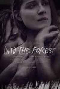 Into the Forest (2015)-[ฝรั่ง-INTER-EROTIC]-[20+]