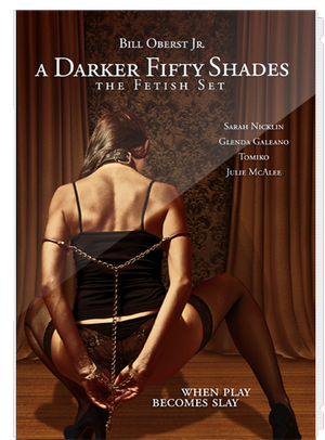 A Darker Fifty Shades – The Fetish Set 2015