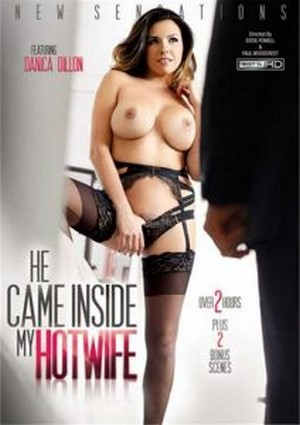 He Came Inside My Hotwife 2015